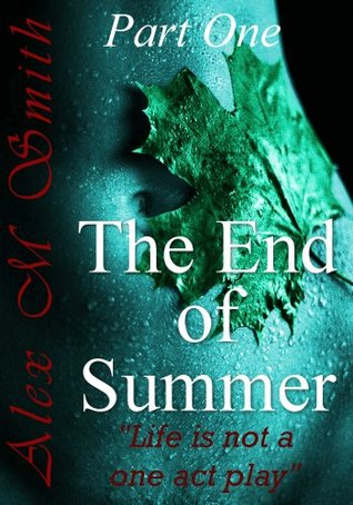 The End of Summer: Part One