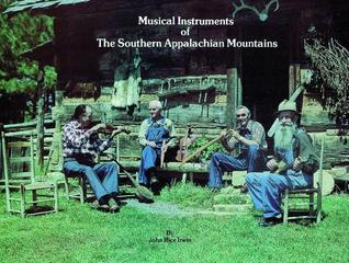 Musical Instruments of the Southern Appalachian Mo...