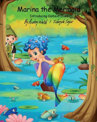 Marina the Mermaid (The Magic Forest): Introducing...
